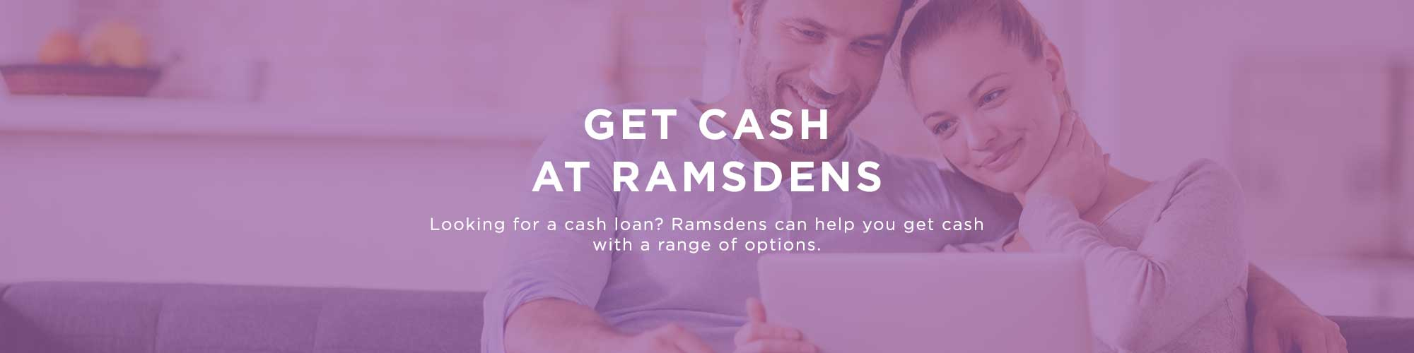 Borrow Cash with Ramsdens